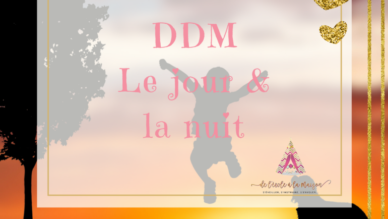DDM – Le Jour et la Nuit