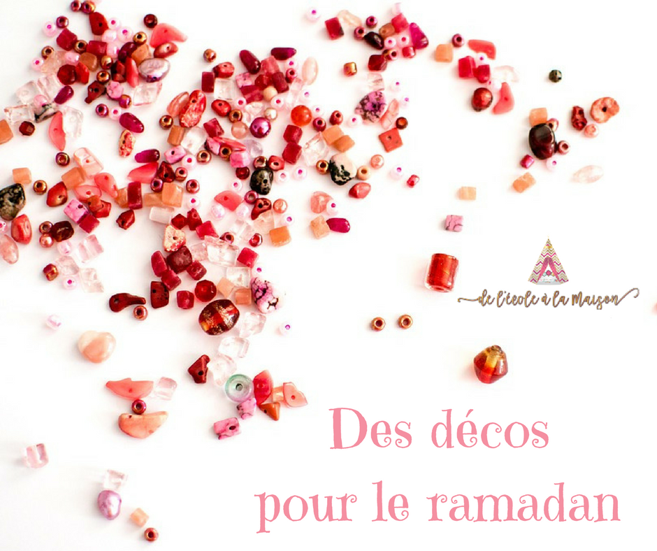 Des décos pour le ramadan…