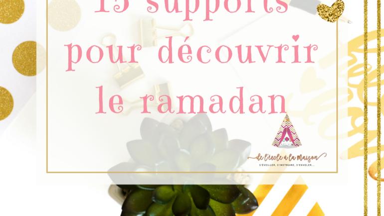 15 supports pour découvrir le ramadan!