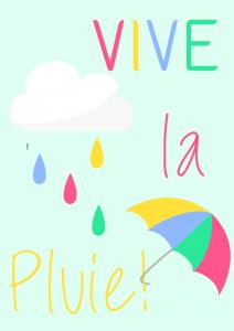 Vive la pluie!