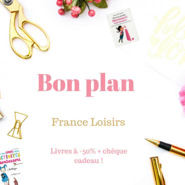 Bon plan France Loisirs!