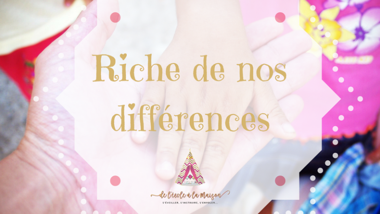 Riche de nos différences…