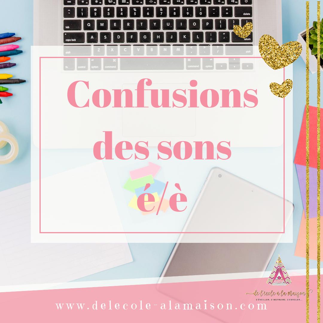 Jeux confusions é/è