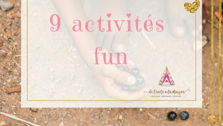 9 Activités fun