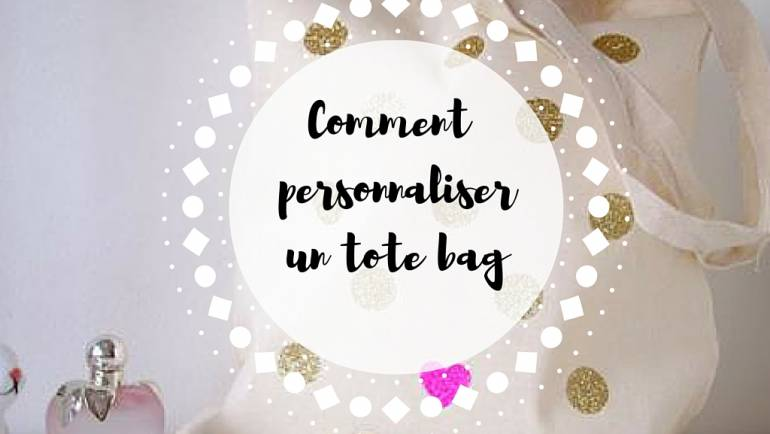Comment personnaliser un tote bag??