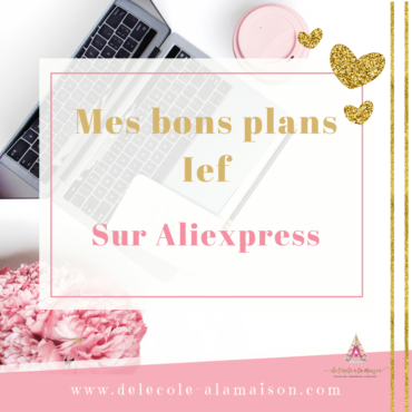 Mes bons plans ief sur Aliexpress