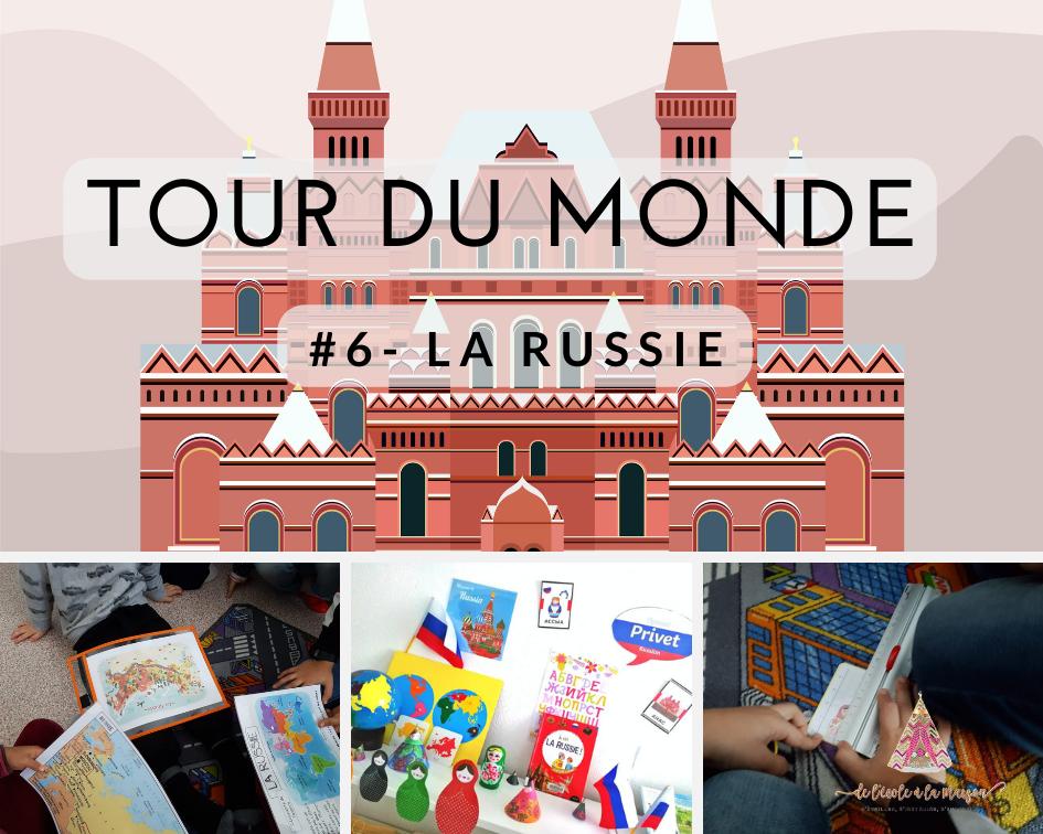 Notre tour du monde #6 – La Russie